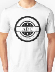 Yes, I Main ADC (Black Text) Unisex T-Shirt