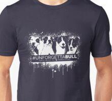 UnforgettaBULL (Black Collection!) Unisex T-Shirt