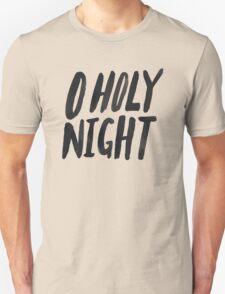 O Holy Night Unisex T-Shirt