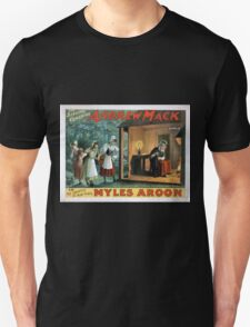 Performing Arts Posters The singing comedian Andrew Mack in the greatest of Irish plays Myles Aroon 1802 Unisex T-Shirt