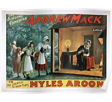 Performing Arts Posters The singing comedian Andrew Mack in the greatest of Irish plays Myles Aroon 1802 Poster