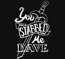 U stabbed me (White Lined) Unisex T-Shirt