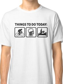 Funny Cycling Things To Do Today Classic T-Shirt