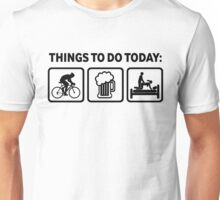 Funny Cycling Things To Do Today Unisex T-Shirt