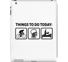 Funny Cycling Things To Do Today iPad Case/Skin