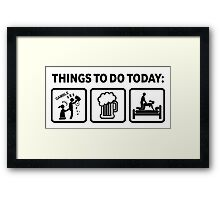 Hilarious Gambling Addict Things To Do Today Framed Print