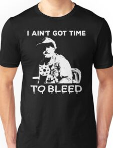 Jesse Ventura I ain't got time to bleed Unisex T-Shirt
