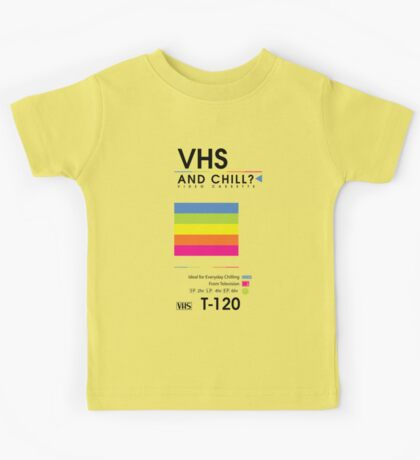 VHS and Chill? Kids Tee