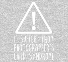 Photographers Child Syndrome Kids Tee