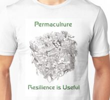 Permaculture - Resilience is Useful Unisex T-Shirt