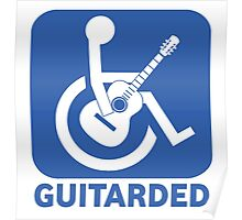 Funny Guitarded Sign Guitar Shirt Poster