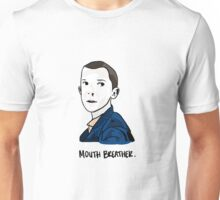 Eleven Mouth Breather Unisex T-Shirt