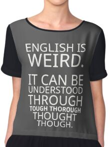 Funny Quote Comical Pun English Design Graphic Chiffon Top