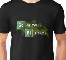 Science Bitches Unisex T-Shirt