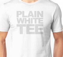 Plain White Tee (LIGHT TEXT) Unisex T-Shirt