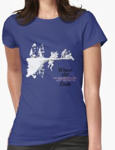 Where the upside ends Womens Fitted T-Shirt