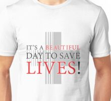 Derek Gray's Anatomy Beautiful Day Unisex T-Shirt