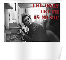 The Only Truth Is Music Poster