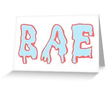 Bae Melted Greeting Card