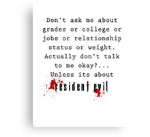 Resident Evil funny quote Canvas Print