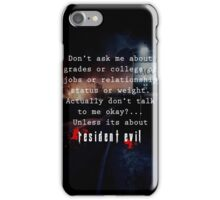 Resident Evil funny quote iPhone Case/Skin