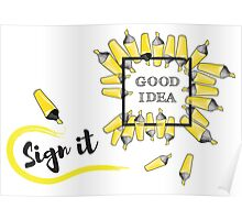 good idea inscription in the black box surrounded by yellow background Poster