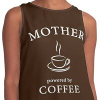Mother, powered by coffee Contrast Tank