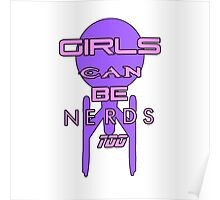 Girls can be nerds too Poster