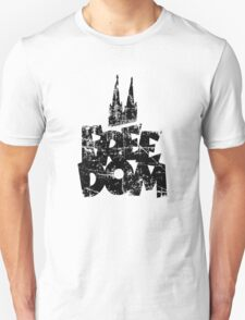 FREE DOM Köln Design Unisex T-Shirt