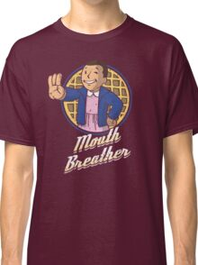 Mouth Breather Classic T-Shirt