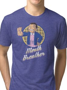 Mouth Breather Tri-blend T-Shirt
