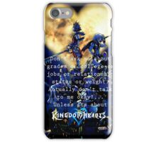 Kingdom Hearts shirt  funny quote iPhone Case/Skin