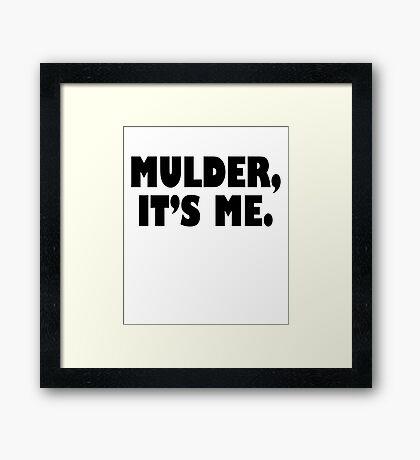 Mulder, It's me black Framed Print