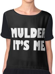 Mulder, It's me white Chiffon Top