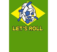 Brazilian jiu-jitsu (BJJ) Let's roll Photographic Print