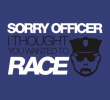 Sorry officer i thought you wanted to race (5) by PlanDesigner