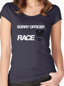 Sorry officer i thought you wanted to race (5) Women's Fitted Scoop T-Shirt