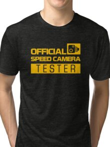 OFFICIAL SPEED CAMERA TESTER (1) Tri-blend T-Shirt