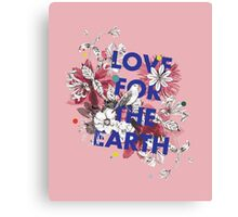 Love for the earth Canvas Print