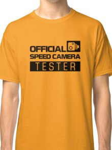OFFICIAL SPEED CAMERA TESTER (2) Classic T-Shirt