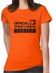 OFFICIAL SPEED CAMERA TESTER (2) Womens Fitted T-Shirt