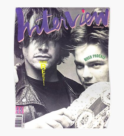 River Phoenix and Keanu Reeves (Interview Magazine) Poster