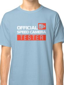 OFFICIAL SPEED CAMERA TESTER (7) Classic T-Shirt