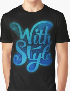 With Style! 3D Typography Graphic T-Shirt