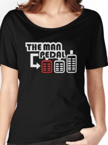 The Man Pedal (1) Women's Relaxed Fit T-Shirt