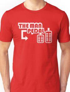 The Man Pedal (1) Unisex T-Shirt