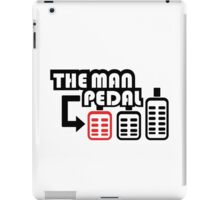 The Man Pedal (2) iPad Case/Skin