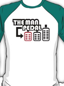 The Man Pedal (2) T-Shirt