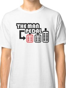 The Man Pedal (2) Classic T-Shirt