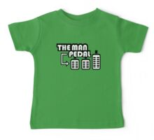 The Man Pedal (3) Baby Tee